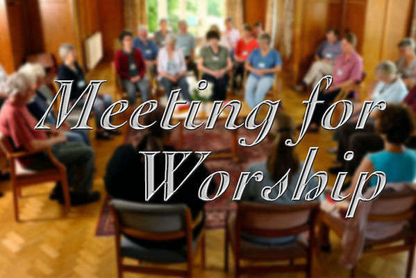 Meeting for Worship.jpg