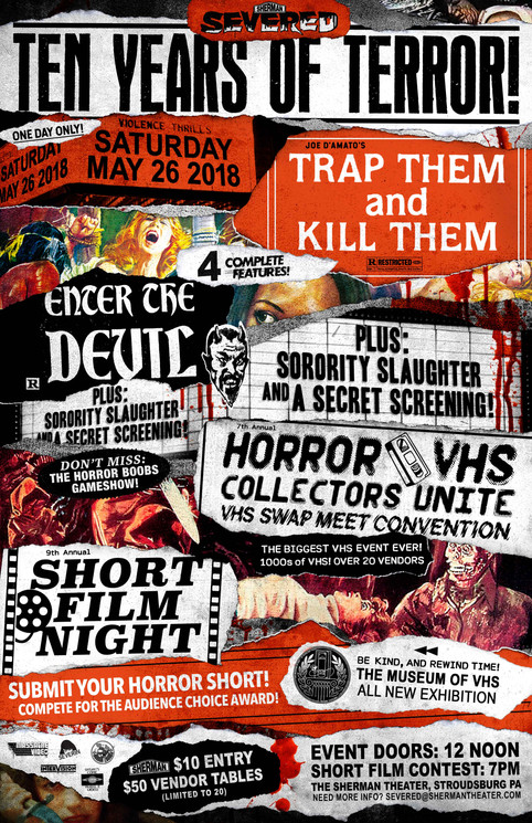 The Museum of VHS returns to the Sherman Theater's SEVERED in Stroudsburg PA - Sat. MAY 26 2018