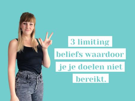 3 limiting beliefs die ervoor zorgen dat je je doelen niet bereikt.