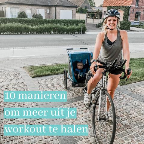 10 manieren om meer uit je workout te halen