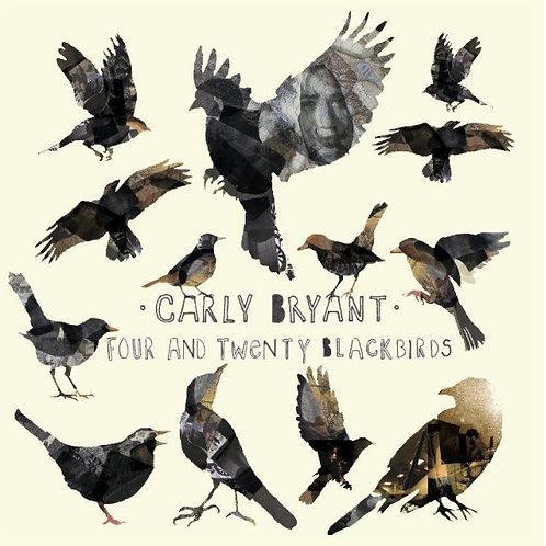 Four & Twenty Blackbirds CD by Carly Bryant