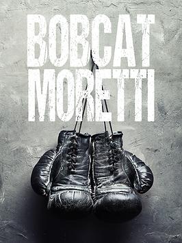Bobcat Moretti Poster.png