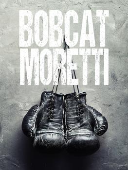 Bobcat Moretti Poster