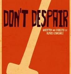 Don't Despair poster.jpg