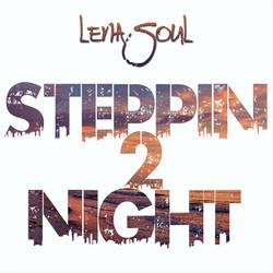 Steppin 2 Night
