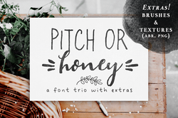 Pitch or Honey