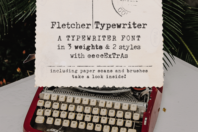 New font! Fletcher Typewriter