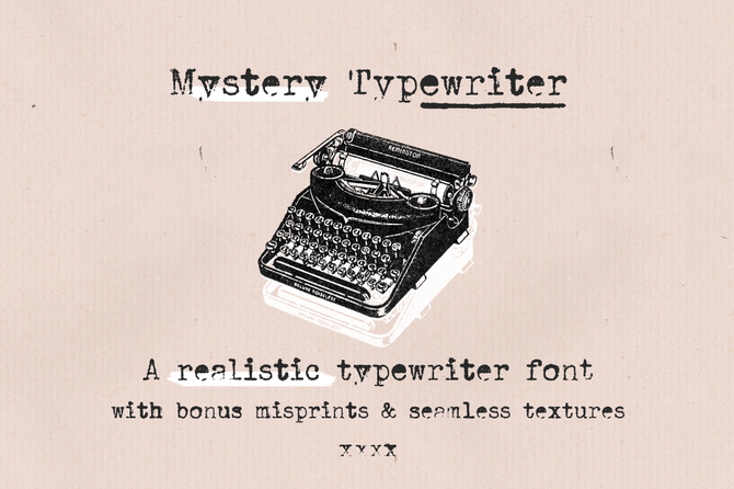 New font! Mystery Typewriter (& fundraiser)