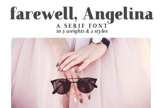 New font! Farewell, Angelina