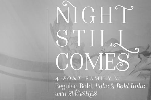 Night Still Comes serif font
