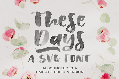 These Days SVG brush font