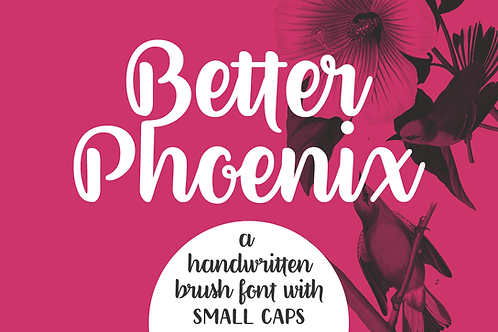 Better Phoenix brush font