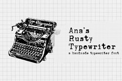 Ana's Rusty Typewriter