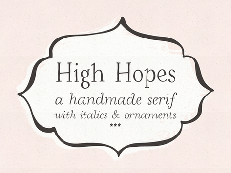 New Serif Font, High Hopes & How To Use Contextual Alternates
