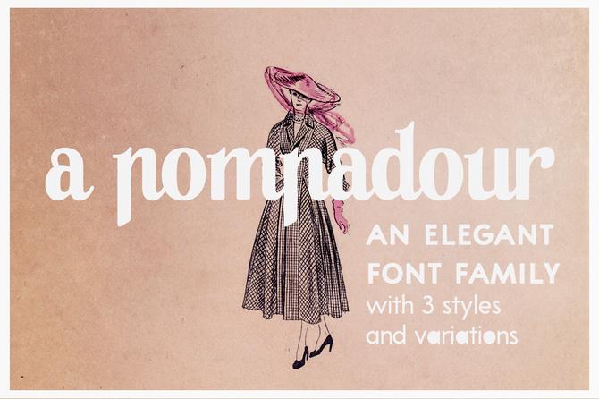 New font! A Pompadour
