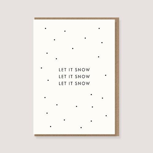 "Karte - ""let it snow"""