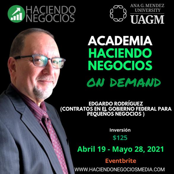 Edgardo Rodríguez - Academia Haciendo Negocios con la Universidad Ana G. Mendez de Orlando