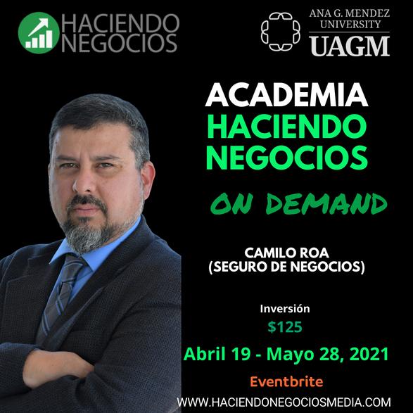 Camilo Roa - Academia Haciendo Negocios con la Universidad Ana G. Mendez de Orlando