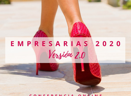 EMPRESARIAS 2020 ONLINE será gratuito a nivel mundial