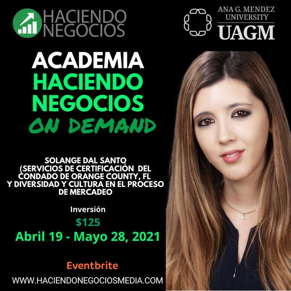 Solange dal Santo - Academia Haciendo Negocios con la Universidad Ana G. Mendez de Orlando