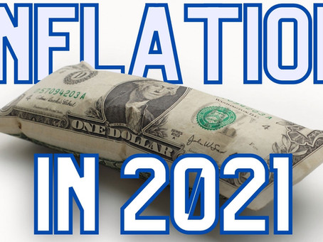 The situation with 2020 and inflation in 2021