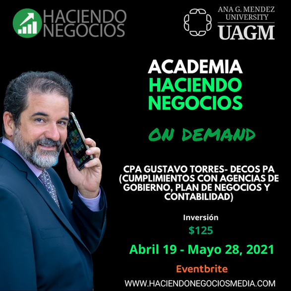 Gustavo Torres, CPA - Academia Haciendo Negocios con la Universidad Ana G. Mendez de Orlando