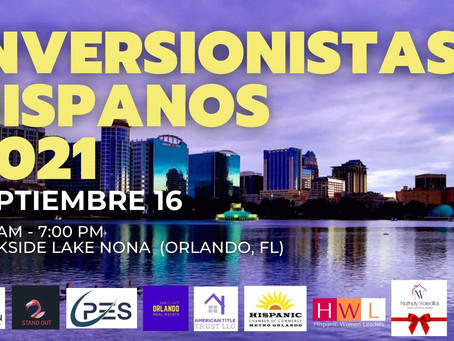 International conference 'Inversionistas Hispanos 2021' will take place in Orlando