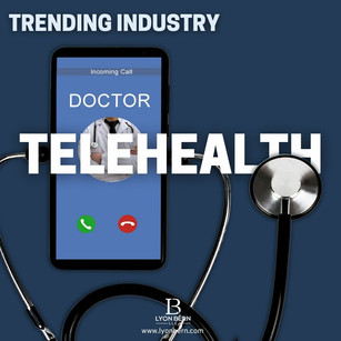 Telehealth is one of the industries that are growing.