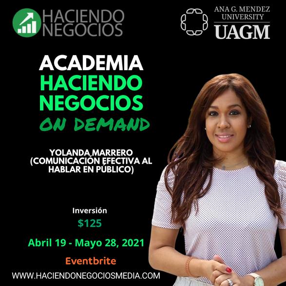 Yolanda Marrero - Academia Haciendo Negocios con la Universidad Ana G. Mendez de Orlando