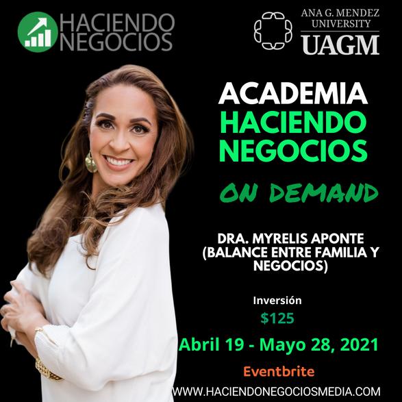 Myrelis Aponte - - Academia Haciendo Negocios con la Universidad Ana G. Mendez de Orlando