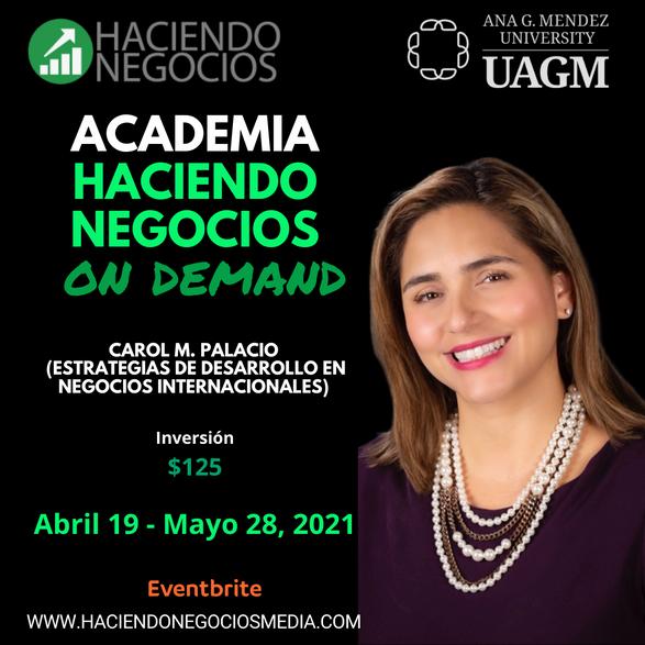 Carol M. Palacio - Academia Haciendo Negocios con la Universidad Ana G. Mendez de Orlando