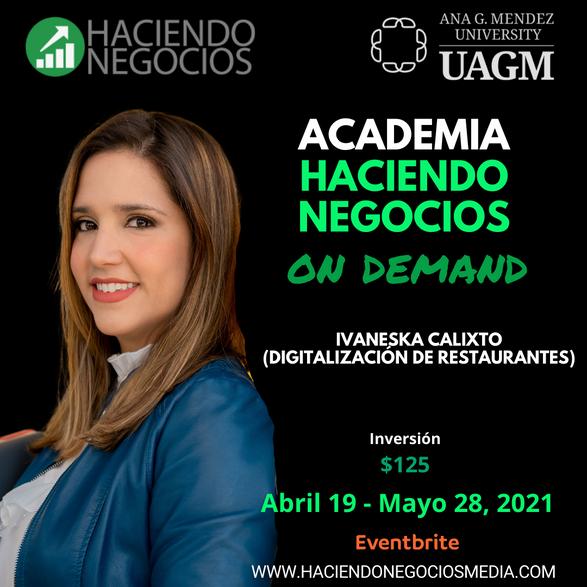 Ivaneska Calixto - Academia Haciendo Negocios con la Universidad Ana G. Mendez de Orlando