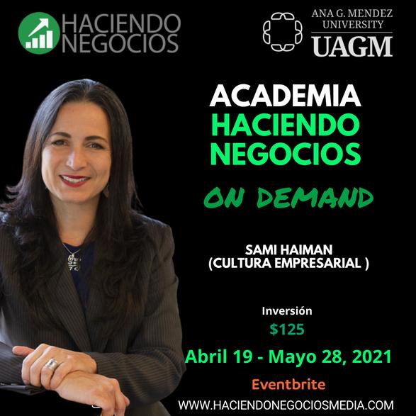 Sami Haiman Marrero de Urbander - - Academia Haciendo Negocios con la Universidad Ana G. Mendez de Orlando