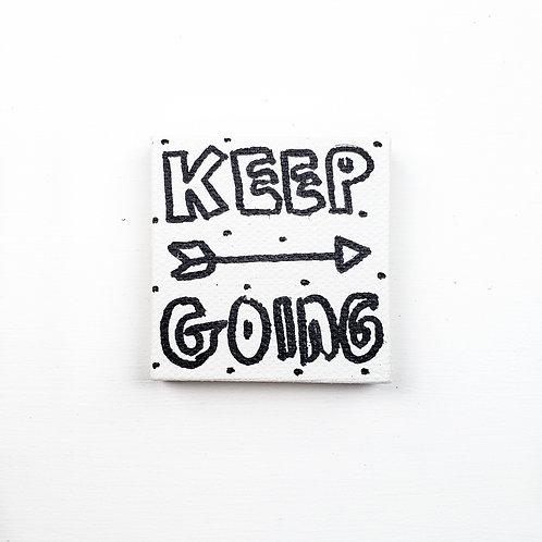 Keep Going Mini