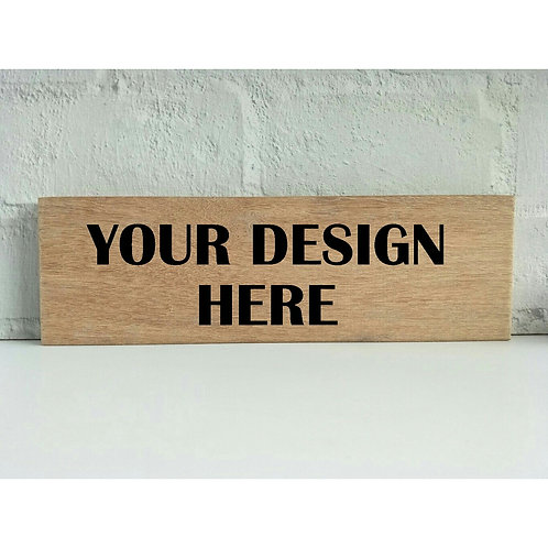 Design Your Own Wood Sign
