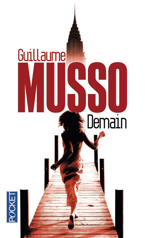"""""""Demain"""" de Guillaume Musso"""