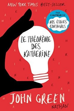 """""""Le théorème des Katherine"""" de John Green"""
