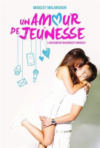 """""""Un amour de jeunesse"""" de Margot Malmaison"""