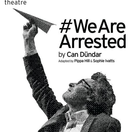 Royal Shakespeare Company - #WeAreArrested
