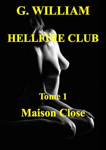 Hellfire club 1 : maison close
