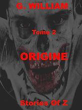 Stories of Z : Origine 2