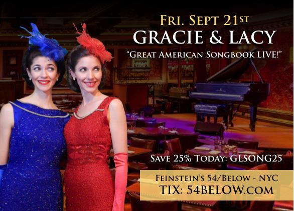 Gracie & Lacy Feinstein's 54/Below NYC