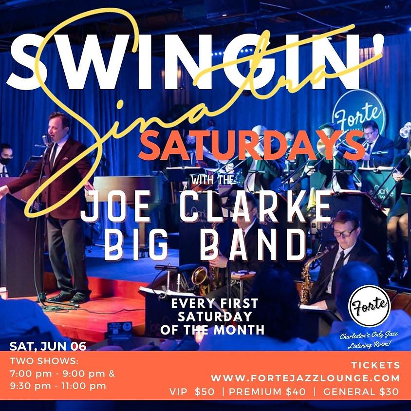 """Swingin' Sinatra Saturdays"" With Joe Clarke Big Band | 9:30pm-11:00pm"