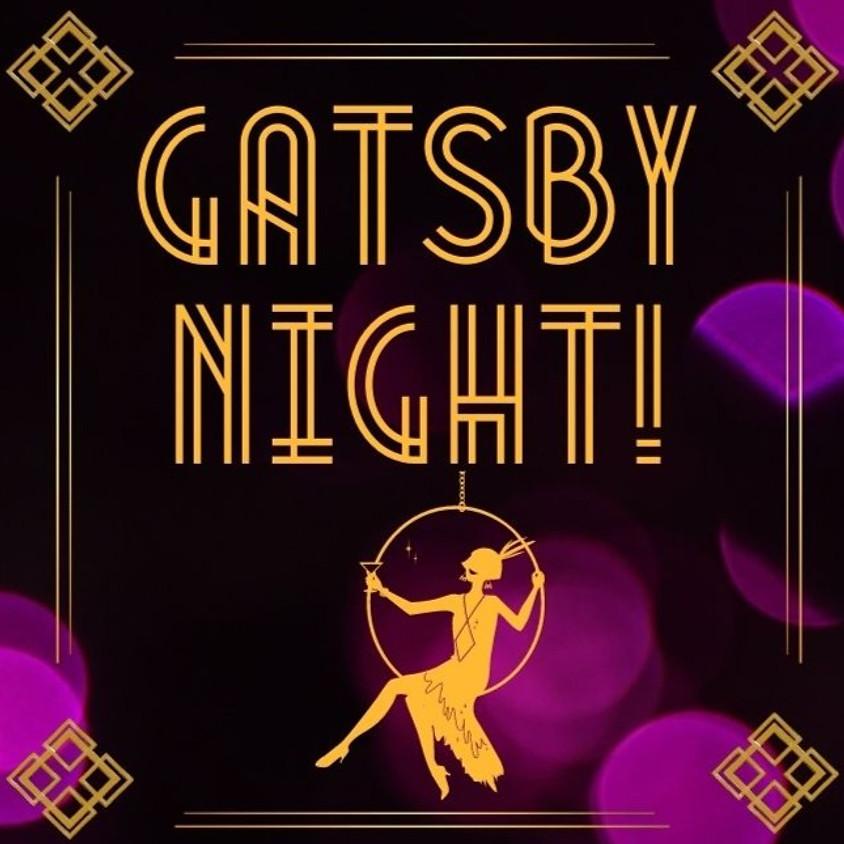 Gatsby Night! | 9:30pm-11:00pm