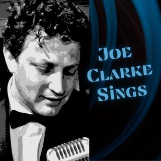 Joe Clarke Sings