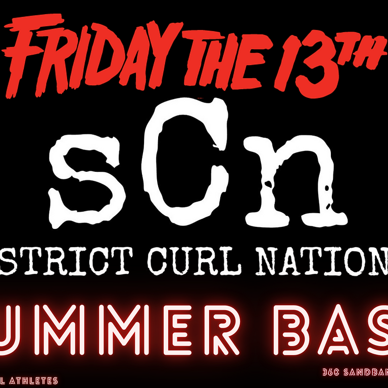 Strict Curl Nation Friday the 13th Summer Bash