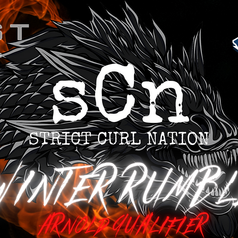 Big Tex Presents: Strict Curl Nation Winter Rumble