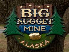 Big Nugget Mine Sign
