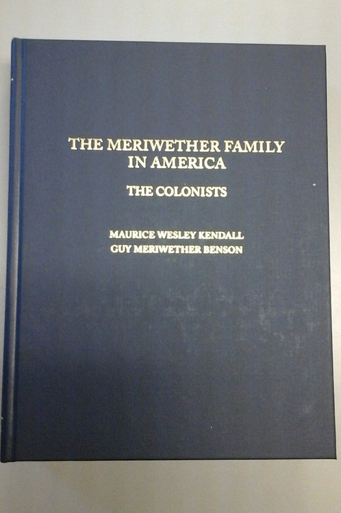 The Meriwether Family in America, Volume I, The Colonists