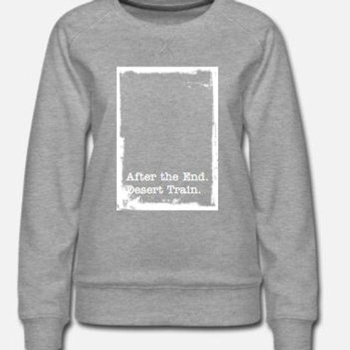 After the End.  Women's Sweatshirt